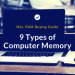 9 Types of Computer Memory you need to know before Buying Computer RAM