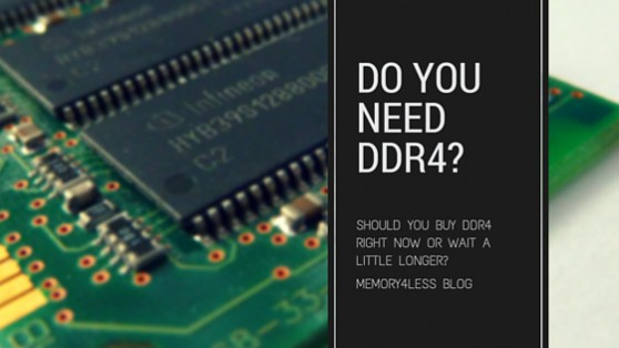 Do You Really Need DDR4 Computer RAM-