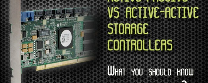 Active-Passive vs Active-Active Storage Controllers