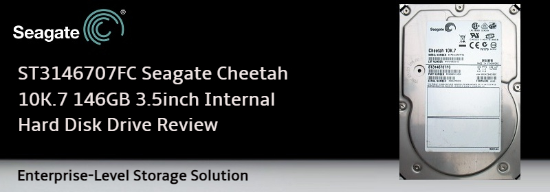 ST3146707FC Seagate Cheetah 10K.7 146GB Hard Drive