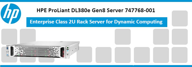 747768-001 HPE ProLiant DL380e Gen8 Server
