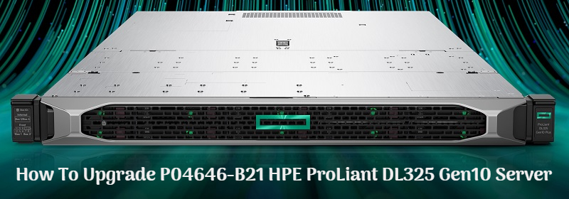 P04646-B21 HPE ProLiant DL325 Gen10 Server