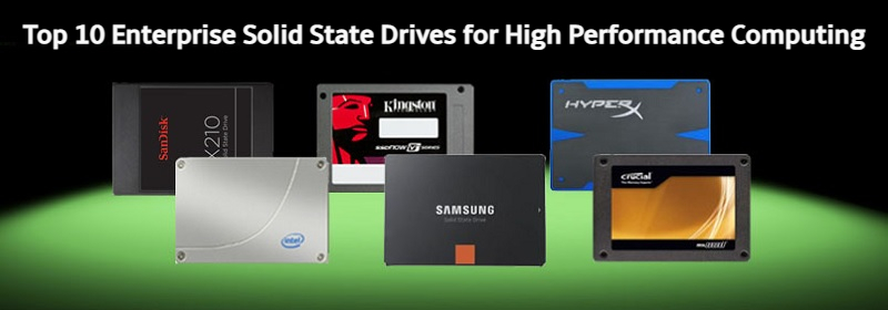 Top 10 Enterprise Solid State Drives for High Performance Computing